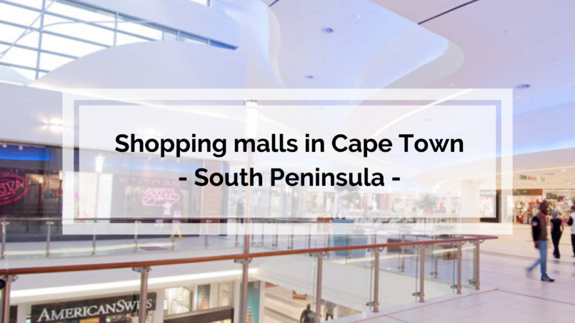 Shopping malls in Cape Town – South Peninsula